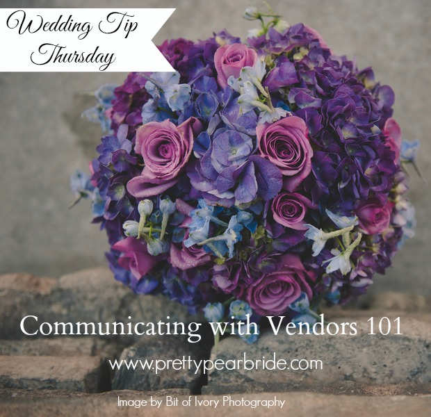 wedding tip thursday, communicating with vendors