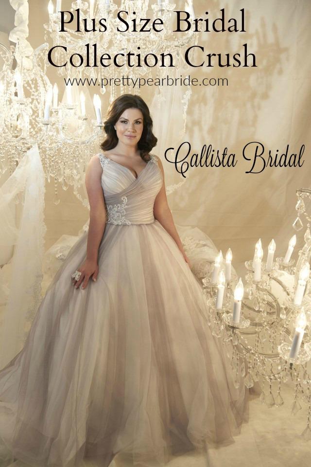 PLUS SIZE BRIDAL COLLECTION CRUSH | Callista Bridal | Pretty Pear Bride