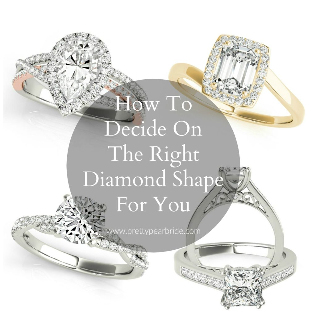 FASHION FRIDAY | How To Decide On The Right Diamond Shape For You | Pretty Pear Bride