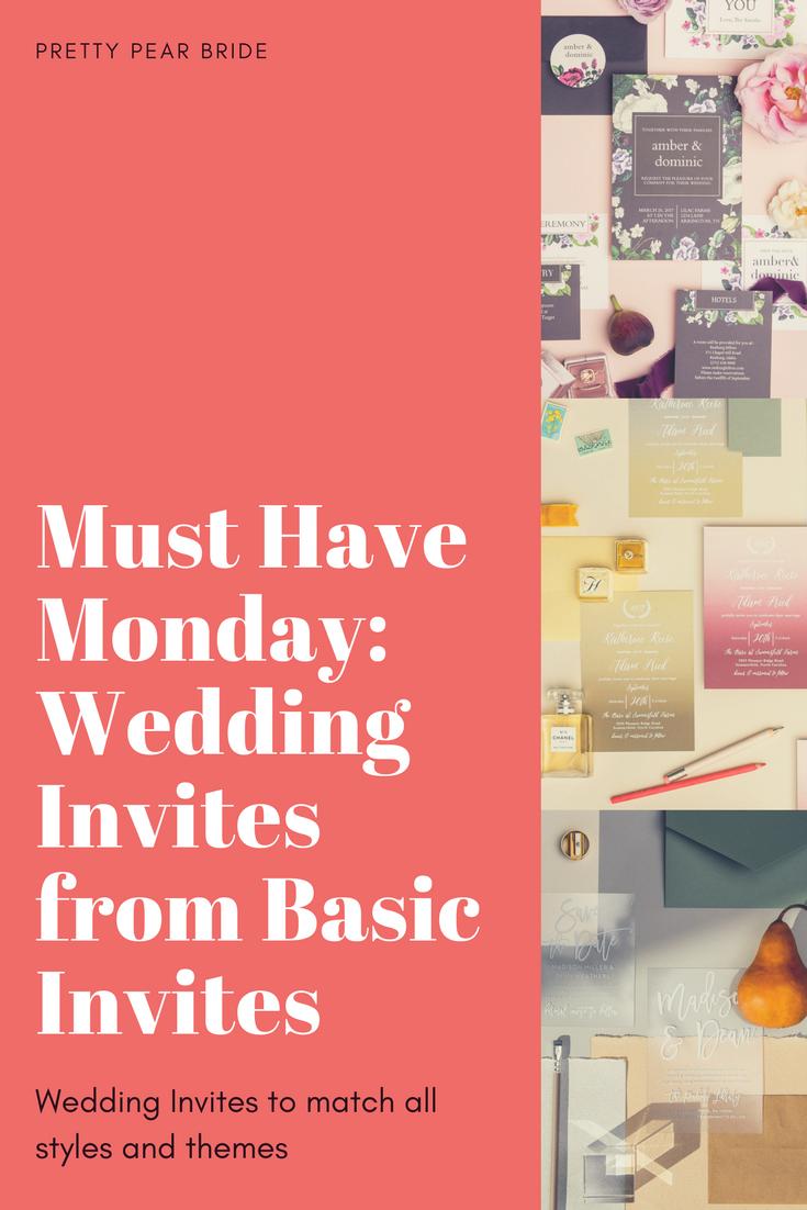 MUST HAVE MONDAY | Wedding Invites | Basic Invite | Pretty Pear Bride