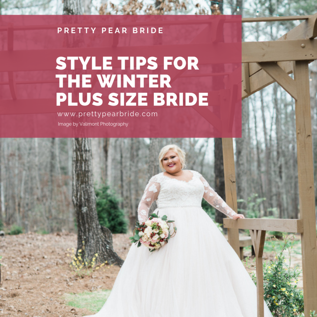 Style Tips For The Winter Plus Size Bride | Pretty Pear Bride