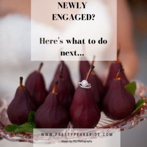 PLANNING // Engaged? Congratulations! Here's What to Do Next // Pretty Pear Bride