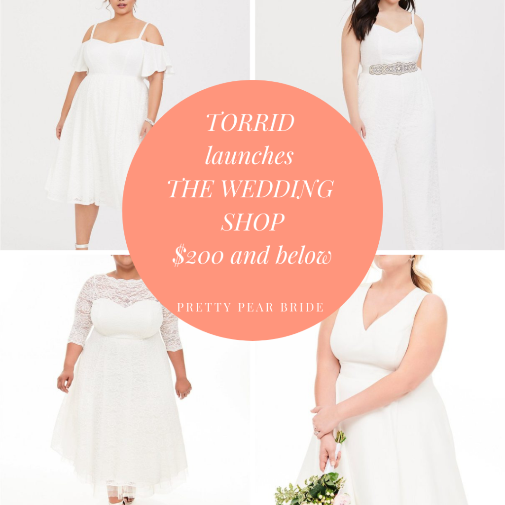 PLUS SIZE BRIDAL COLLECTION | Plus Size Clothing Brand Torrid Launches Wedding Capsule Collection | Pretty Pear Bride