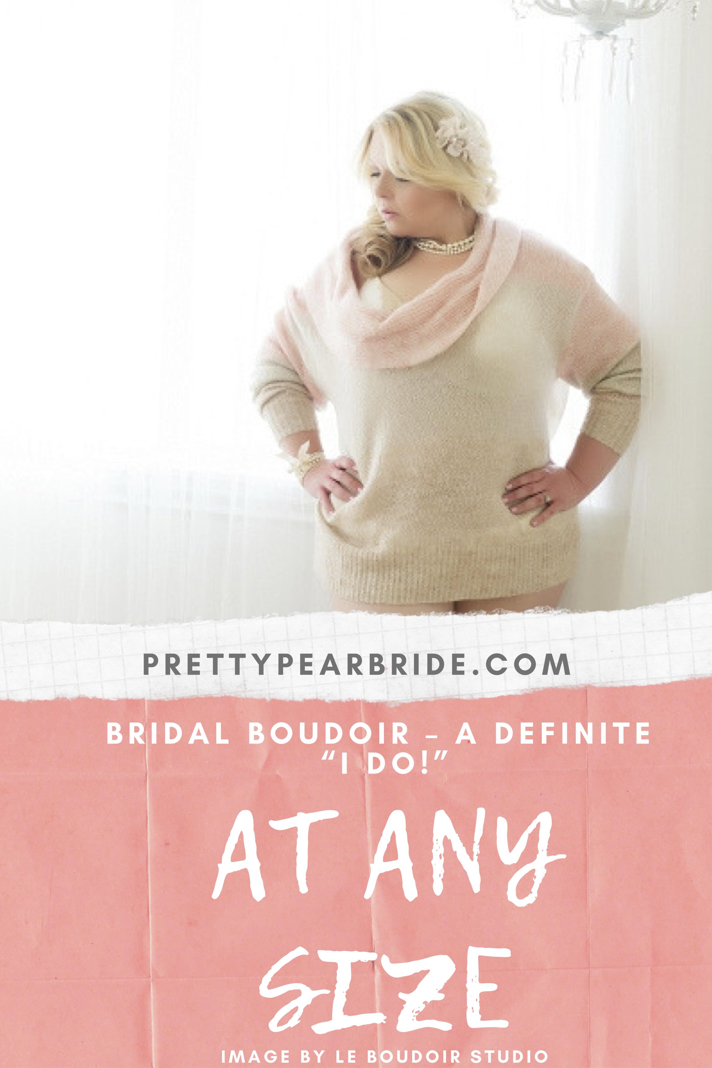 plus size boudoir, bridal boudoir